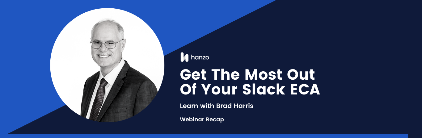 Webinar Recap: Get the Most Out of Your Slack Early Case Assessment